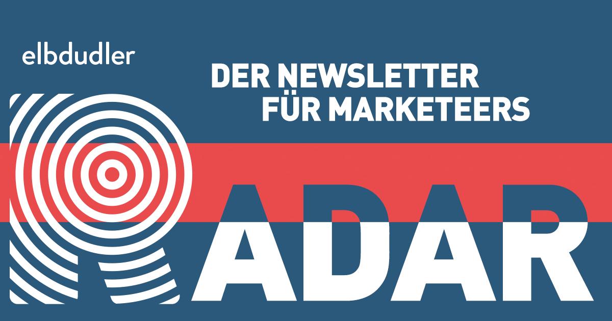 Radar - Der Newsletter für Marketeers